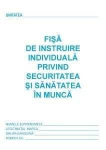 FISA-SSM 25.05.2015  - FISA SSM 25 - CE TREBUIE SA STII DESPRE FISA DE INSTRUIRE INDIVIDUALA A ANGAJATILOR